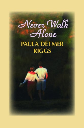Never Walk Alone (Large Print): Paula Detmer Riggs