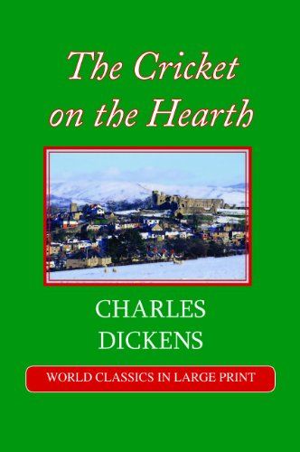 The Cricket On The Hearth (Large Print): Charles Dickens