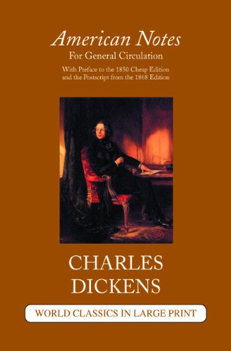 9781596880788: American Notes (World Classics in Large Print: British Authors)