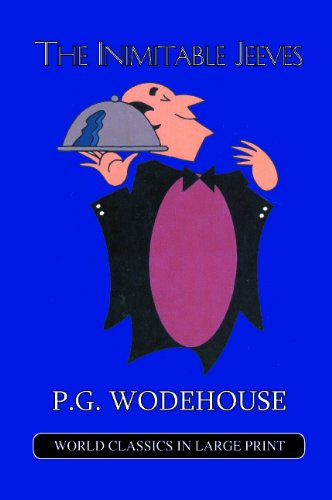 9781596880856: The Inimitable Jeeves (World Classics in Large Print)