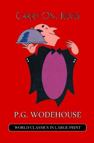 9781596880863: Carry On, Jeeves (A Jeeves and Bertie Novel)