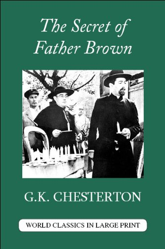 9781596881419: The Secret of Father Brown (World Classics in Large Print: British Authors) (World Classics in Large Print: British Authors Series)