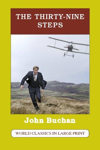The Thirty-Nine Steps (World Classics in Large Print: British Authors Series): John Buchan