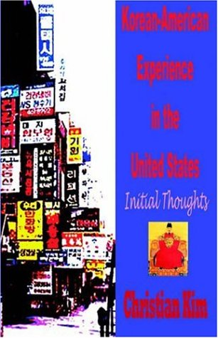 9781596890091: Korean-American Experience in the United States: Initial Thoughts