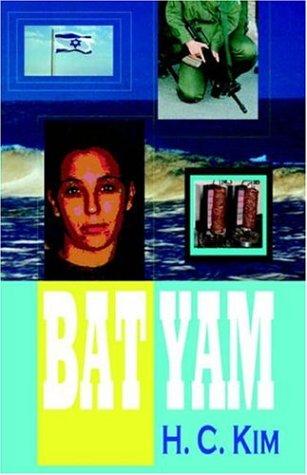 Bat Yam (Hardcover): H. C. Kim