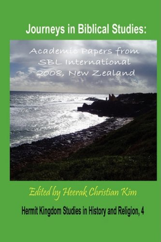 9781596891463: Journeys in Biblical Studies: Academic Papers from Sbl International 2008, New Zealand (Hardcover) (Hermit Kingdom Studies in History and Religion)