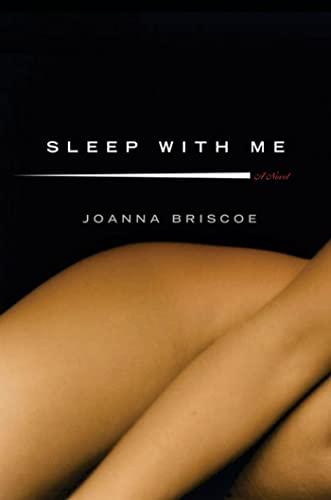 9781596910126: Sleep with Me: A Novel