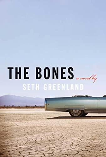 The Bones: A Novel: Greenland, Seth