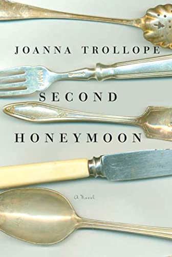 Second Honeymoon: A Novel: Trollope, Joanna