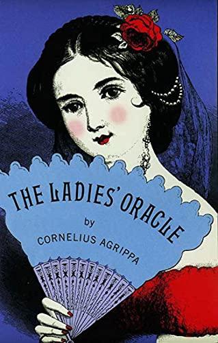 The Ladies' Oracle: Henry Cornelius Agrippa