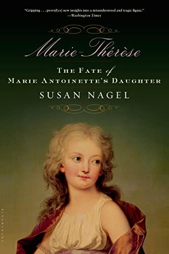 9781596910584: Marie-Therese: The Fate of Marie Antoinette's Daughter