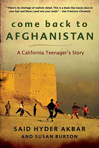 9781596910683: Come Back to Afghanistan: A California Teenager's Story