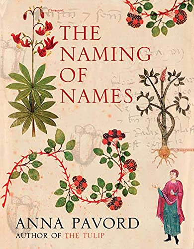 9781596910713: The Naming of Names: The Search for Order in the World of Plants