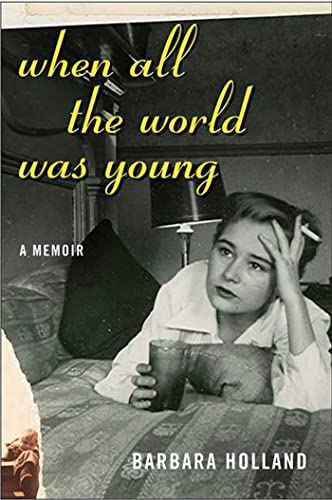 9781596910904: When All the World Was Young: A Memoir