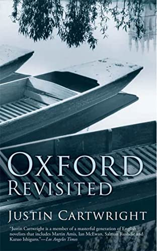 Oxford Revisited: A City Revisited (1596910933) by Justin Cartwright
