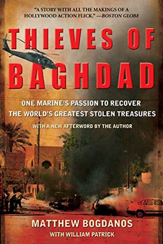 9781596911468: Thieves of Baghdad: One Marine's Passion to Recover the World's Greatest Stolen Treasures