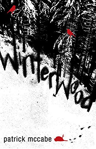 Winterwood: A Novel: McCabe, Patrick