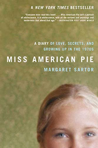 9781596912014: Miss American Pie: A Diary of Love, Secrets and Growing Up in the 1970s