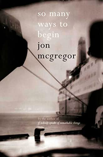 9781596912229: So Many Ways to Begin: A Novel