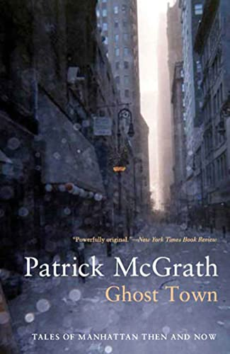 9781596912281: Ghost Town: Tales of Manhattan Then and Now (Writer and the City)