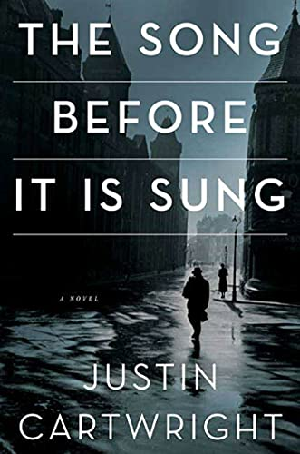 The Song Before It Is Sung: A: Cartwright, Justin