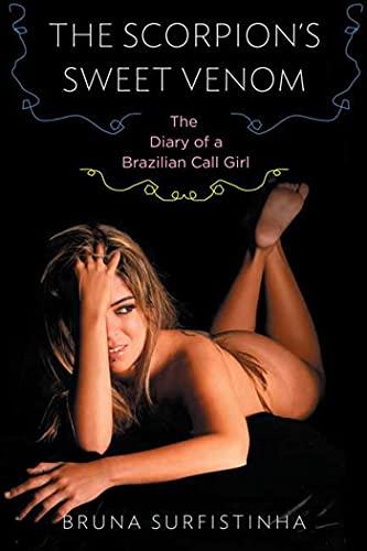 9781596912755: The Scorpion's Sweet Venom: The Diary of a Brazilian Call Girl