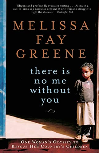 9781596912939: There Is No Me Without You: One Woman's Odyssey to Rescue Her Country's Children