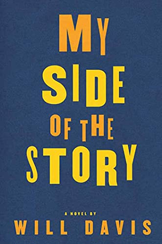 9781596912946: My Side of the Story: A Novel