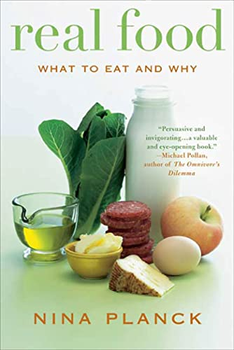 9781596913424: Real Food: What to Eat and Why