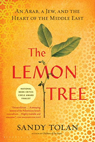 9781596913431: The Lemon Tree: An Arab, a Jew, and the Heart of the Middle East