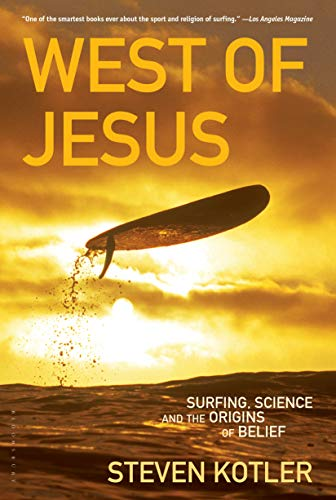 9781596913448: West of Jesus: Surfing, Science, and the Origins of Belief