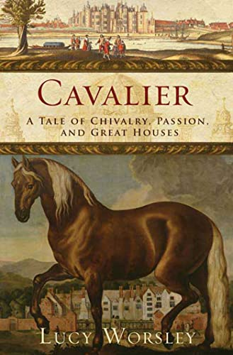 9781596913585: Cavalier: A Tale of Chivalry, Passion, and Great Houses