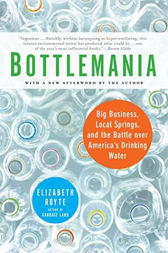 9781596913721: Bottlemania: Big Business, Local Springs, and the Battle over America's Drinking Water