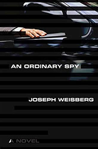 9781596913769: An Ordinary Spy: A Novel