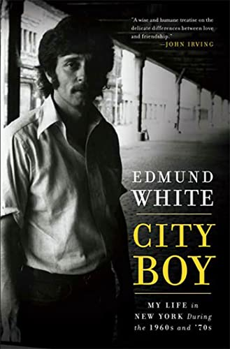 9781596914025: City Boy: My Life in New York During the 1960s and '70s