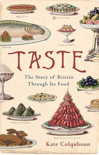 9781596914100: Taste: The Story of Britain Through Its Cooking