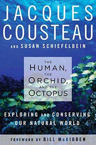 9781596914179: The Human, the Orchid, and the Octopus: Exploring and Conserving Our Natural World