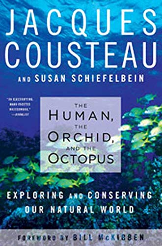 9781596914186: The Human, the Orchid, and the Octopus: Exploring and Conserving Our Natural World