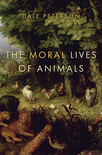 9781596914247: The Moral Lives of Animals
