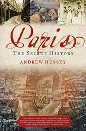 9781596914254: Paris: The Secret History