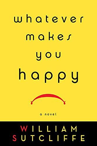 9781596914506: Whatever Makes You Happy