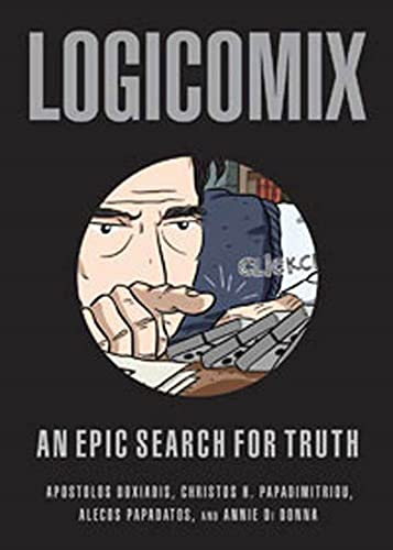 Logicomix An Epic Search for Truth: Apostolos Doxiadis, Bertrand