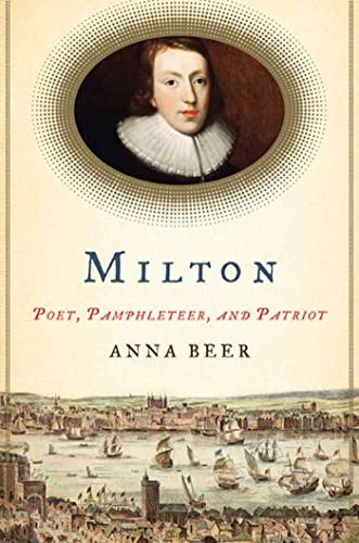9781596914711: Milton: Poet, Pamphleteer, and Patriot