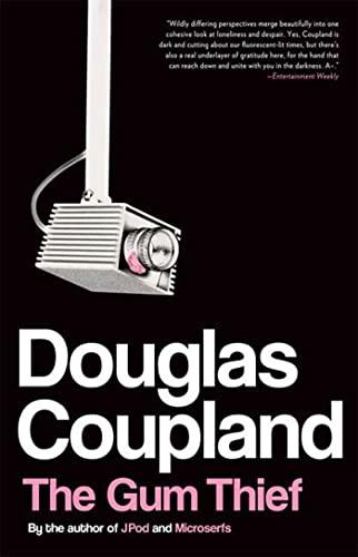 The Gum Thief: A Novel: Coupland, Douglas