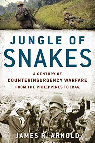Jungle of Snakes : A Century of: James R. Arnold