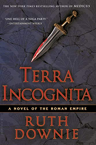 9781596915183: Terra Incognita: A Novel of the Roman Empire (The Medicus Series)