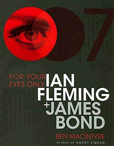 9781596915442: For Your Eyes Only: Ian Fleming Plus James Bond