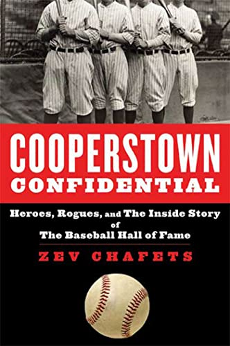 9781596915459: Cooperstown Confidential: Heroes, Rogues, and the Inside Story of the Baseball Hall of Fame