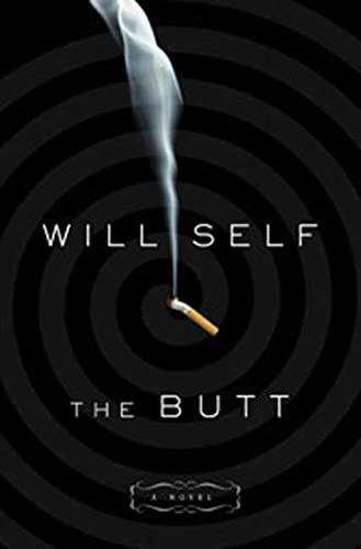 9781596915558: The Butt: A Novel