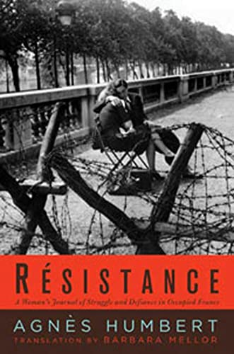 9781596915596: Resistance: A Woman's Journal of Struggle and Defiance in Occupied France